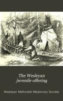 The Wesleyan juvenile offering
