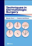 Techniques in Dermatologic Surgery Book