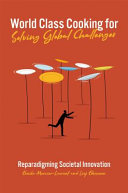 World Class Cooking for Solving Global Challenges