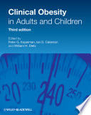 Clinical Obesity in Adults and Children Book