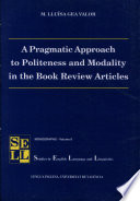 A Pragmatic Approach to Politeness and Modality in the Book Review Articles Pdf/ePub eBook