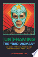 Un framing the  Bad Woman