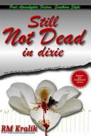 Still Not Dead in Dixie