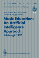 Music Education  An Artificial Intelligence Approach