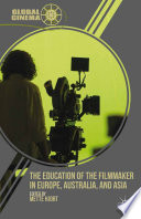The Education of the Filmmaker in Europe  Australia  and Asia