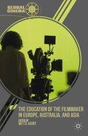 The Education of the Filmmaker in Europe, Australia, and Asia Pdf/ePub eBook