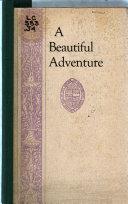 A Beautiful Adventure
