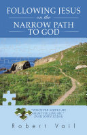 Following Jesus on the Narrow Path to God