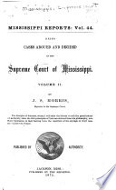 Cases Argued and Decided in the Supreme Court of Mississippi     Book