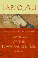 Shadows of the Pomegranate Tree