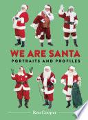 We Are Santa
