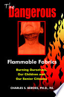The Dangerous Flammable Fabrics