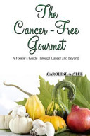 The Cancer-Free Gourmet