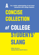 A Concise Collection of College Students' Slang ebook