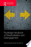 Routledge Handbook Of Deradicalisation And Disengagement