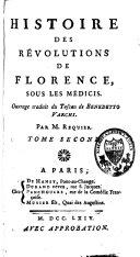 Histoire des révolutions de Florence sous les Médicis