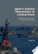 Japan s Arduous Rejuvenation as a Global Power