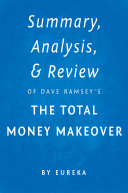 Summary, Analysis & Review of Dave Ramsey's The Total Money Makeover by Eureka Pdf/ePub eBook