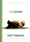 Face Down - Matt Redman - Google Books