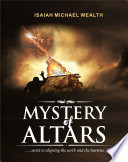 The Mystery Of Altars Book