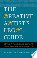 The Creative Artist's Legal Guide