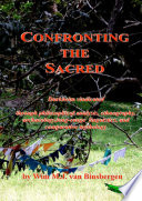 Confronting The Sacred Durkheim Vindicated Through Philosophical Analysis Ethnography Archaeology Long Range Linguistics And Comparative Mythology