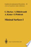Minimal Surfaces I