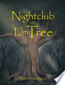 Nightclub on Elm Tree Book PDF