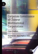 Corporate Governance of Chinese Multinational Corporations