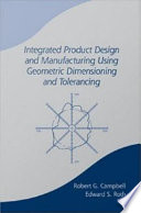 Integrated Product Design And Manufacturing Using Geometric Dimensioning And Tolerancing Book PDF
