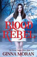 Blood Rebel Book PDF
