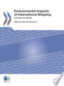Environmental Impacts of International Shipping The Role of Ports Book