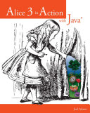 Pdf Alice 3 in Action with JavaTM