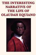 The Interesting Narrative of the Life of Olaudah Equiano [Pdf/ePub] eBook