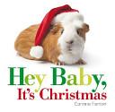 Hey Baby, It's Christmas