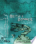 Blitz & Donner  : Das Wetter: Vergangenheit, Gegenwart und Zukunft