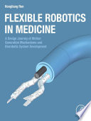 Flexible Robotics in Medicine