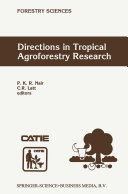 Directions in Tropical Agroforestry Research