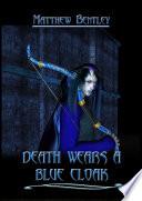 Death Wears a Blue Cloak