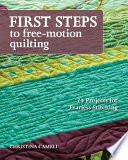 First Steps to Free motion Quilting