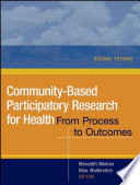 """Community-Based Participatory Research for Health: From Process to Outcomes"" by Meredith Minkler, Nina Wallerstein"