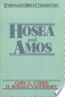 Hosea   Amos  Everyman s Bible Commentary