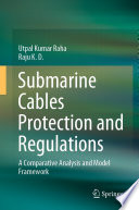 Submarine Cables Protection and Regulations Book