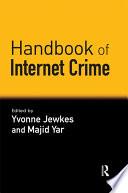 Handbook of Internet Crime Book
