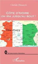 Pdf Côte d'Ivoire : on ira jusqu'au bout ! Telecharger