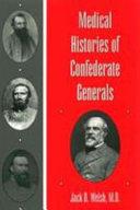 Medical Histories of Confederate Generals