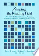Shaping the Reading Field