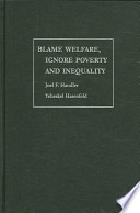 Blame Welfare, Ignore Poverty and Inequality Pdf/ePub eBook