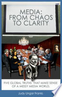 Media: From Chaos to Clarity