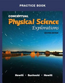Practice Book for Conceptual Physical Science Explorations Book